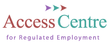 Access Centre for Regulated Employment